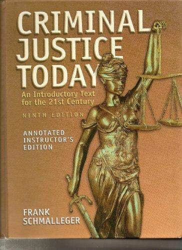 9780131719651: Criminal Justice Today Annotated Instructor's Edition: An Introductory Text for the 21st Century Textbook + Online Resources