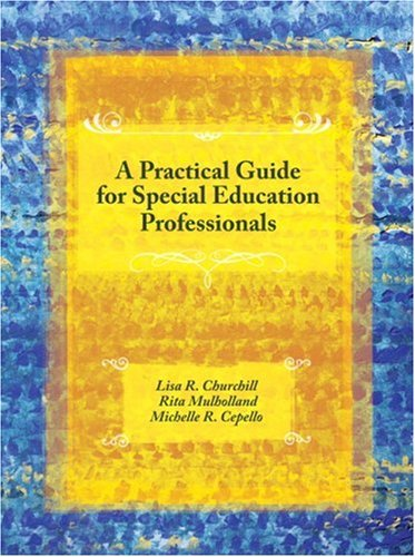 A Practical Guide for Special Education Professionals: Lisa R. Churchill,