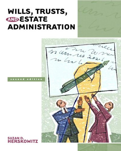 9780131720268: Wills, Trusts, and Estate Administration (2nd Edition)