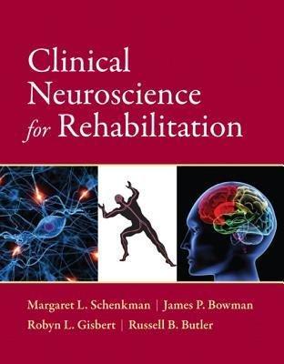 9780131720367: Clinical Neuroscience for Rehabilitation