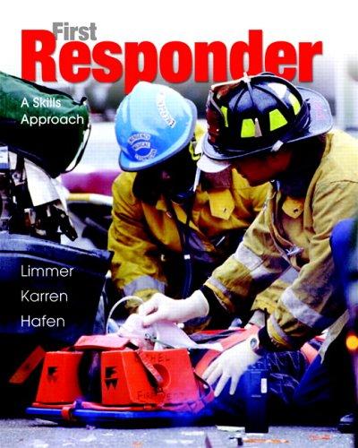 9780131720480: First Responder: A Skills Approach