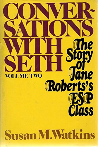 9780131720497: Conversations with Seth: v. 2: The Story of Jane Roberts's ESP Classic