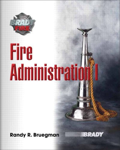 9780131720848: Fire Administration
