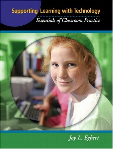 9780131721180: Supporting Learning with Technology: Essentials of Classroom Practice