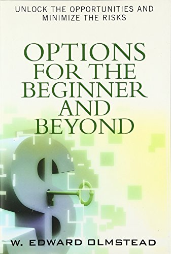 9780131721289: Options for the Beginner and Beyond: Unlock the Opportunities and Minimize the Risks