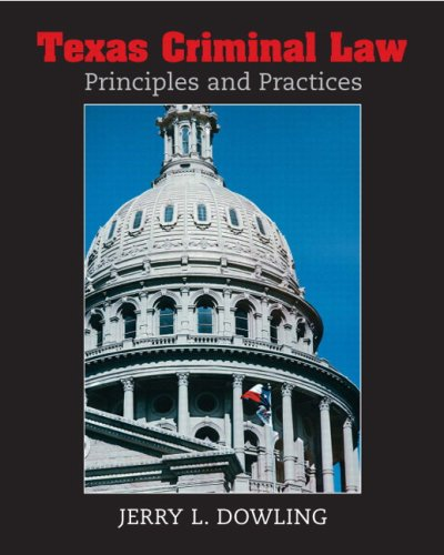 9780131721395: Texas Criminal Law: Principles and Practices