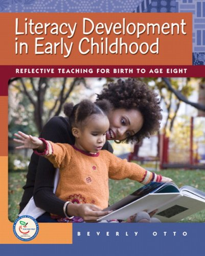 9780131721449: Literacy Development in Early Childhood: Reflective Teaching for Birth to Age Eight