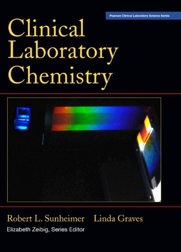 9780131721715: Clinical Laboratory Chemistry (Pearson Clinical Laboratory Science Series)