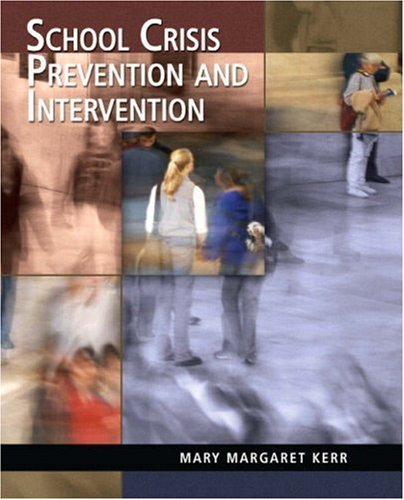 9780131721760: School Crisis Prevention and Intervention