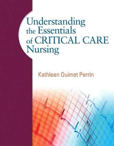9780131722101: Understanding the Essentials of Critical Care Nursing