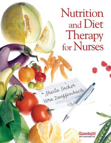 9780131722163: Nutrition and Diet Therapy for Nurses