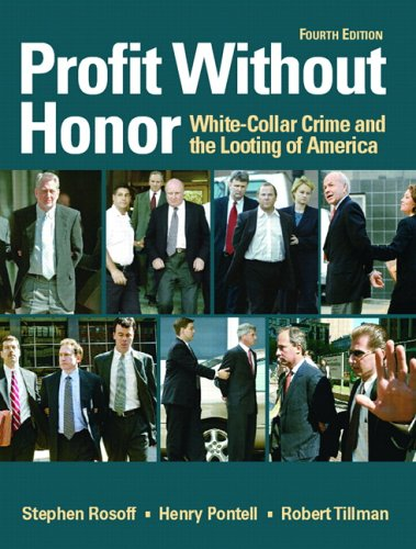 9780131722323: Profit Without Honor: White Collar Crime and the Looting of America (4th Edition)