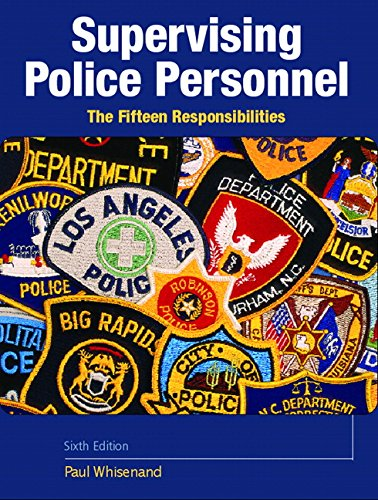9780131722378: Supervising Police Personnel: The Fifteen Responsibilities (6th Edition)