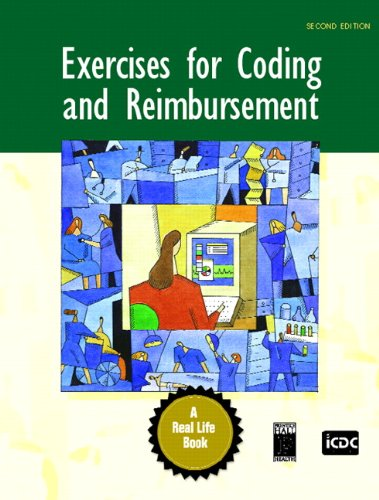 9780131722538: Exercises for Coding and Reimbursement (2nd Edition)