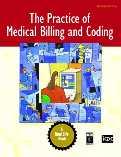 9780131722552: The Practice of Medical Billing and Coding (2nd Edition)