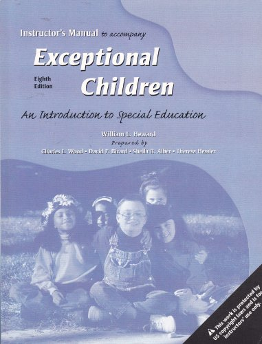 9780131722989: Instructor's Manual to Accompany Exceptional Children 8th Edition - an Introduction to Special Education