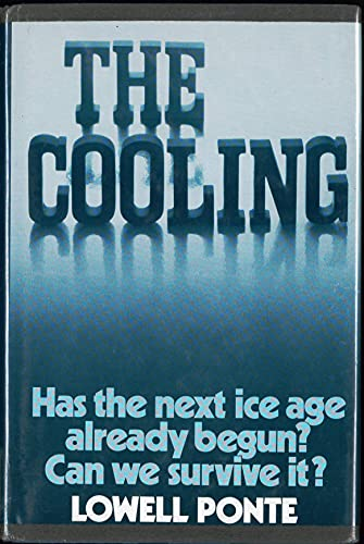 9780131723122: The Cooling: Has the Next Ice Age Already Begun?