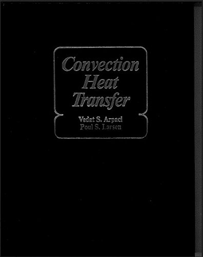 9780131723467: Convection Heat Transfer