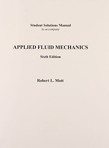 9780131723535: Applied Fluid Mechanics: Student Solutions Manual