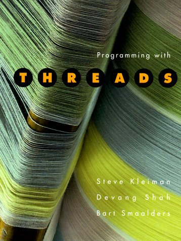 9780131723894: Programming with Threads