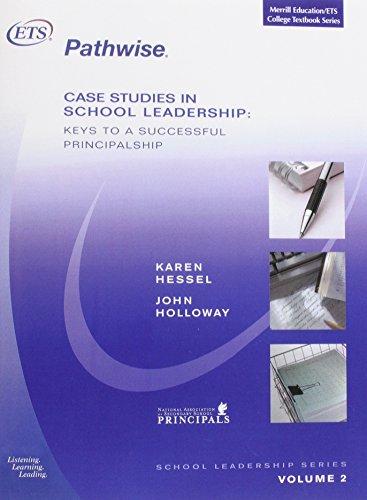 9780131723993: Case Studies in School Leadership: Keys to a