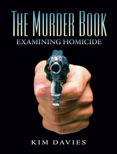 The Murder Book: Examining Homicide: Davies, Kimberly A.