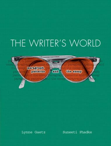 9780131727694: The Writer's World: Paragraph Patterns and the Essay