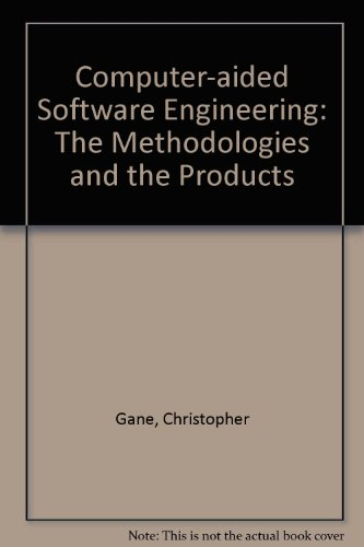 9780131727762: Computer-aided Software Engineering: The Methodologies and the Products