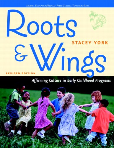 9780131727939: Roots and Wings: Affirming Culture in Early Childhood Programs (Redleaf Press Series)