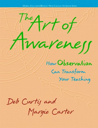 9780131727953: The Art of Awareness: How Observation Can Transform Your Teaching (Merrill Education/Redleaf Press College Textbook)