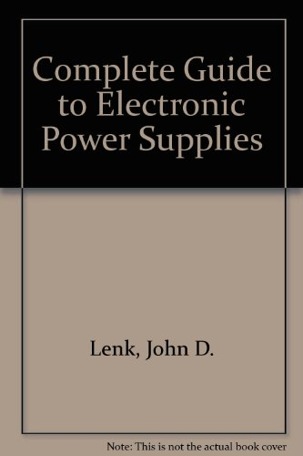 9780131728189: Complete Guide to Electronic Power Supplies