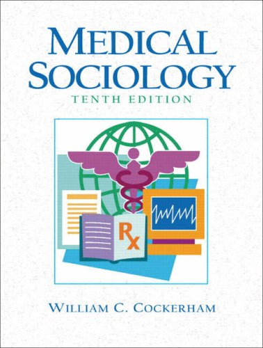 9780131729247: Medical Sociology (10th Edition)