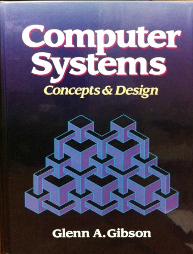 9780131729582: Computer Systems: Concepts and Design
