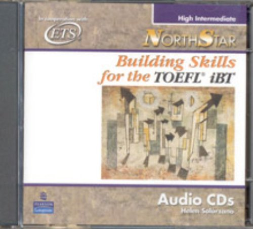 9780131729988: NorthStar: Building Skills for the TOEFL iBT, High-Intermediate Audio CDs