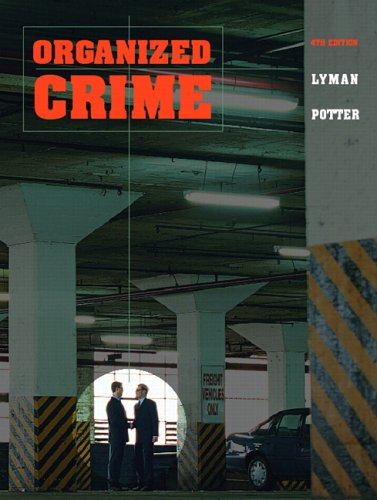 9780131730366: Organized Crime (4th Edition)