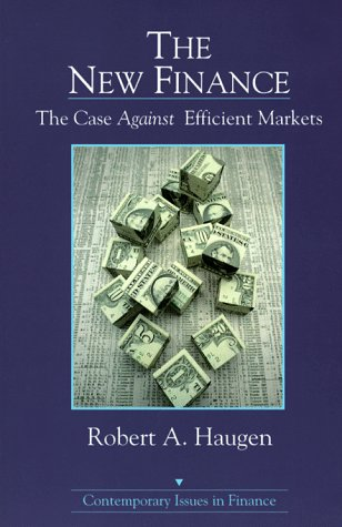 9780131730809: The New Finance: The Case Against Efficient Markets (Contemporary Issues in Finance)
