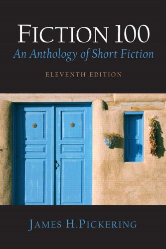9780131731349: Fiction 100: An Anthology of Short Fiction (11th Edition)