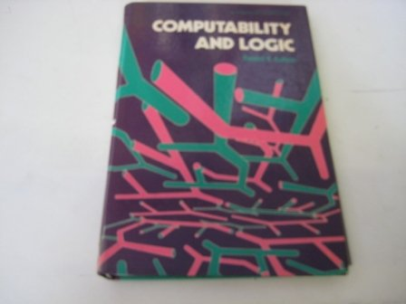 9780131731394: Computability and Logic (Mathematics & Its Applications)