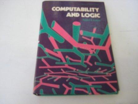 9780131731394: Computability and Logic (Mathematics and Its Applications (Ellis Horwood Ltd))