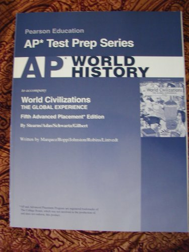 9780131732094: AP World History For World Civilizations: The Global Experience (Ap Test Prep)