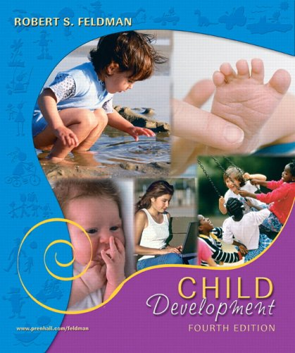Child Development (4th Edition): Robert S. Feldman