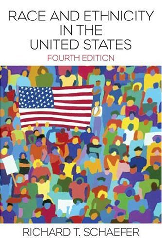 9780131733268: Race and Ethnicity in the United States (4th Edition)