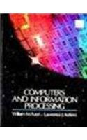 Computers and Information Processing: Fuori, William M.,