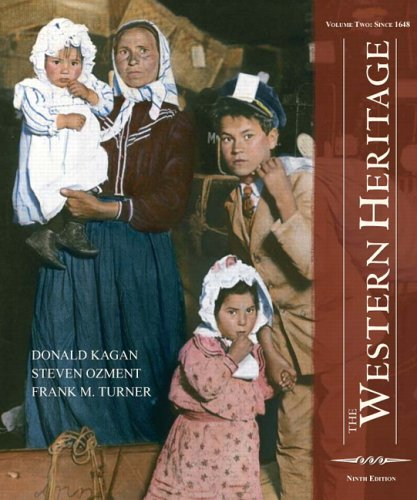 9780131733466: The Western Heritage: Volume 2 (9th Edition)