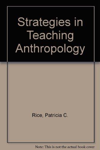 9780131733718: Strategies in Teaching Anthropology