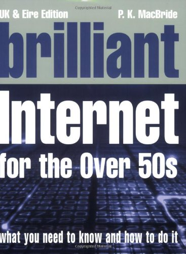 9780131734005: Brilliant Internet for Over-50s (Complete Idiot's Guides)