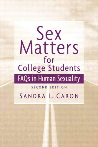 9780131734265: Sex Matters for College Students: Sex FAQs in Human Sexuality (2nd Edition)