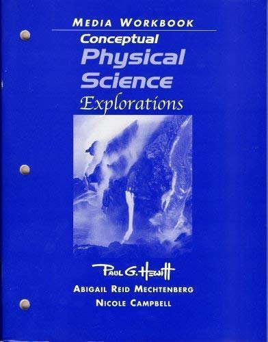 9780131734623: Conceptual Physical Science: Explorations (Media Workbook)