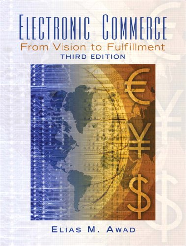 9780131735217: Electronic Commerce: From Vision to Fulfillment (3rd Edition)