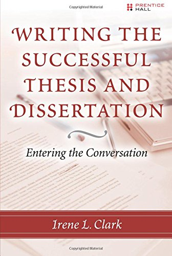 9780131735330: Writing the Successful Thesis and Dissertation: Entering the Conversation
